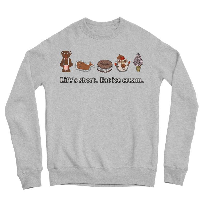Life's Short Men's Sponge Fleece Sweatshirt by Carvel Ice Cream's Shop