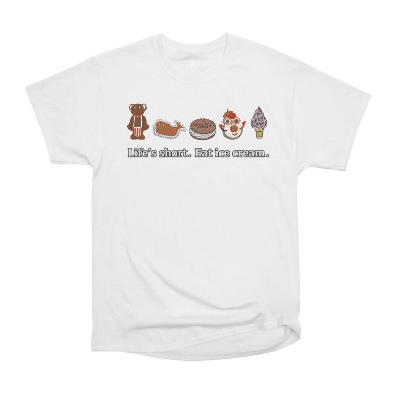 Life's Short Women's Heavyweight Unisex T-Shirt by Carvel Ice Cream's Shop