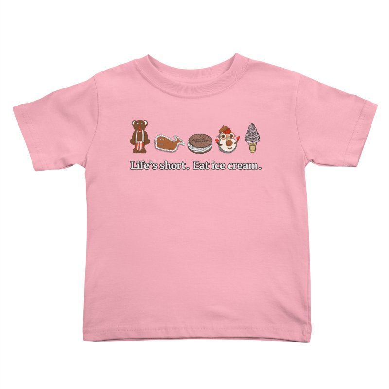 Life's Short Kids Toddler T-Shirt by Carvel Ice Cream's Shop