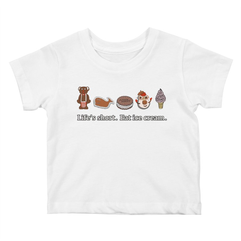 Life's Short Kids Baby T-Shirt by Carvel Ice Cream's Shop