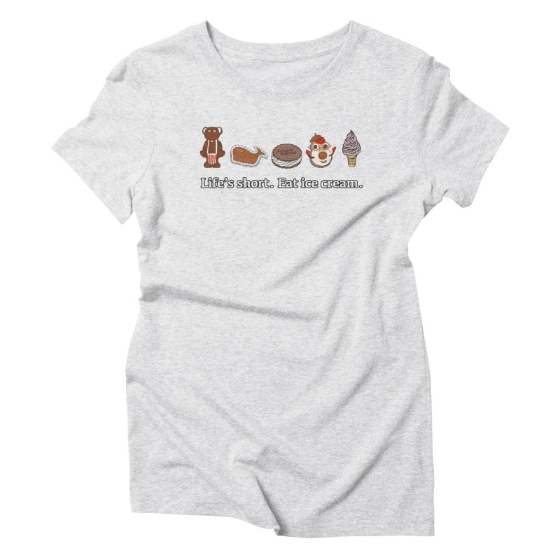 Life's Short Women's Triblend T-Shirt by Carvel Ice Cream's Shop