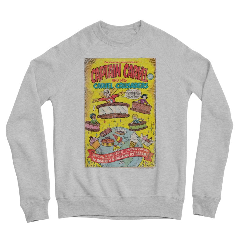 Captain Carvel and his Carvel Crusaders Women's Sweatshirt by Carvel Ice Cream's Shop