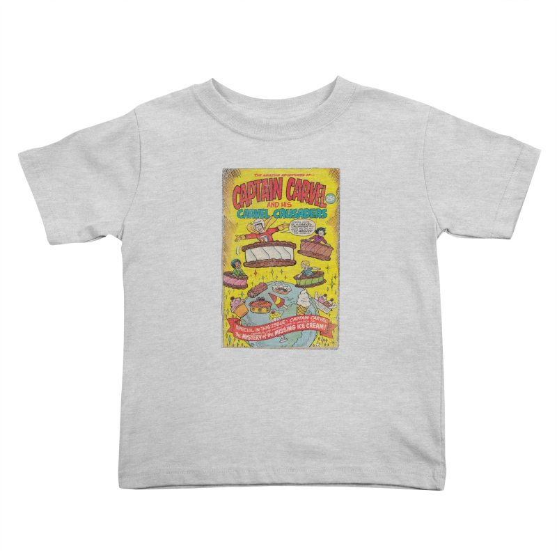 Captain Carvel and his Carvel Crusaders Kids Toddler T-Shirt by Carvel Ice Cream's Shop
