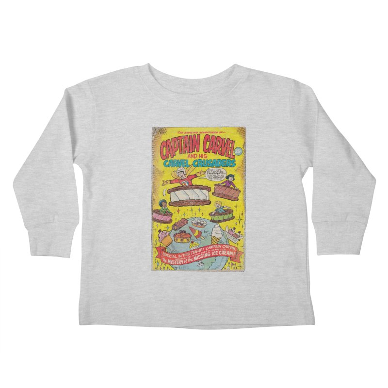 Captain Carvel and his Carvel Crusaders Kids Toddler Longsleeve T-Shirt by Carvel Ice Cream's Shop