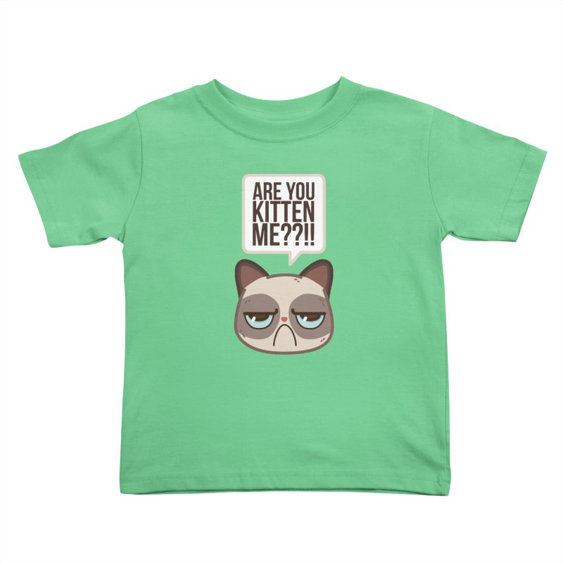 Are you kitten me? Kids Toddler T-Shirt by Casandra Ng