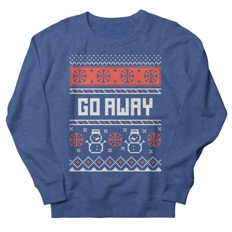 Go Away Women's Sweatshirt by Casandra Ng
