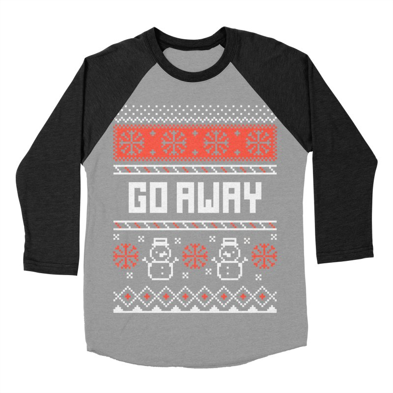 Go Away Women's Baseball Triblend T-Shirt by Casandra Ng