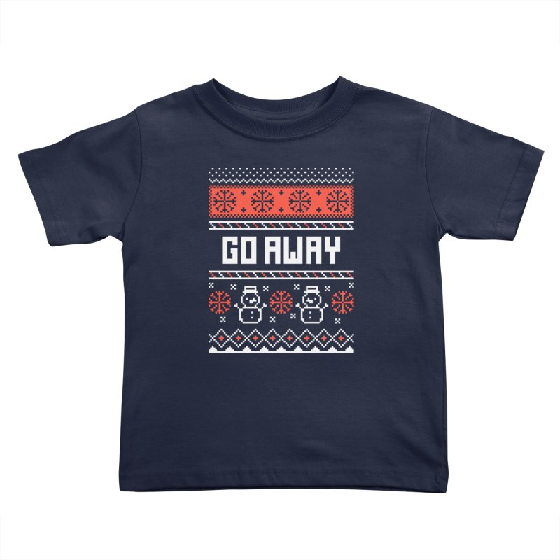 Go Away Kids Toddler T-Shirt by Casandra Ng