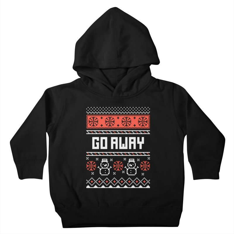 Go Away Kids Toddler Pullover Hoody by Casandra Ng