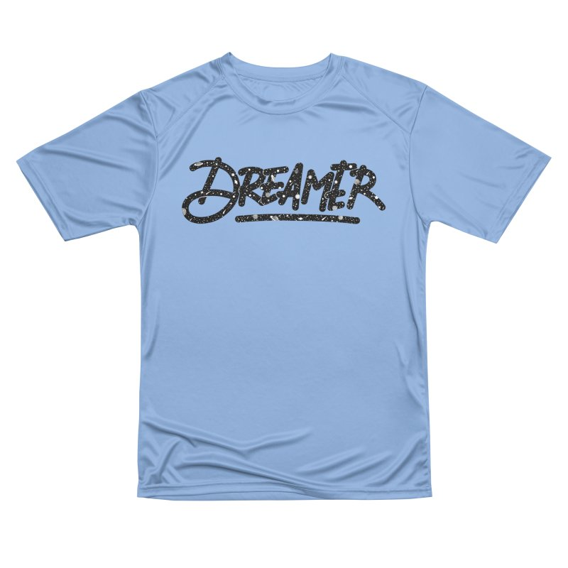 Dreamer Women's T-Shirt by Original hand lettered apparel