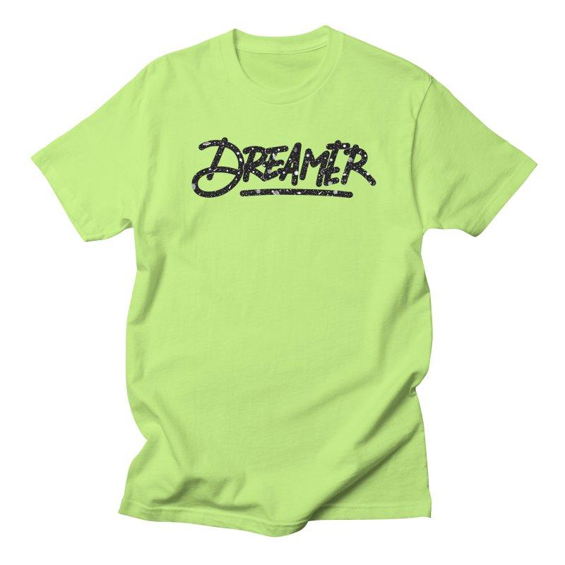 Dreamer Men's T-Shirt by Original hand lettered apparel