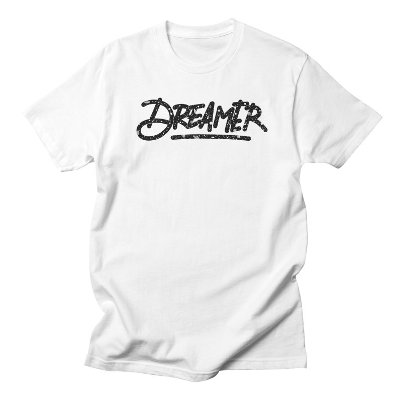 Dreamer Men's T-Shirt by Original hand lettered apparel