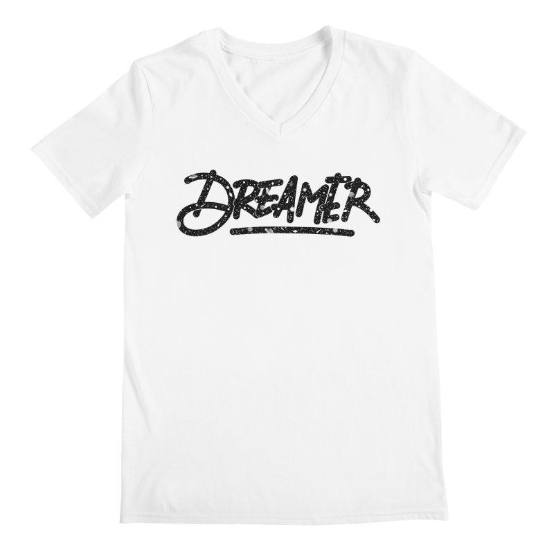 Dreamer Men's V-Neck by Original hand lettered apparel