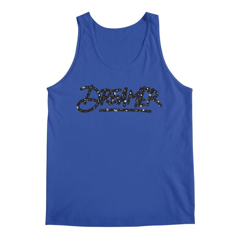 Dreamer Men's Tank by Original hand lettered apparel