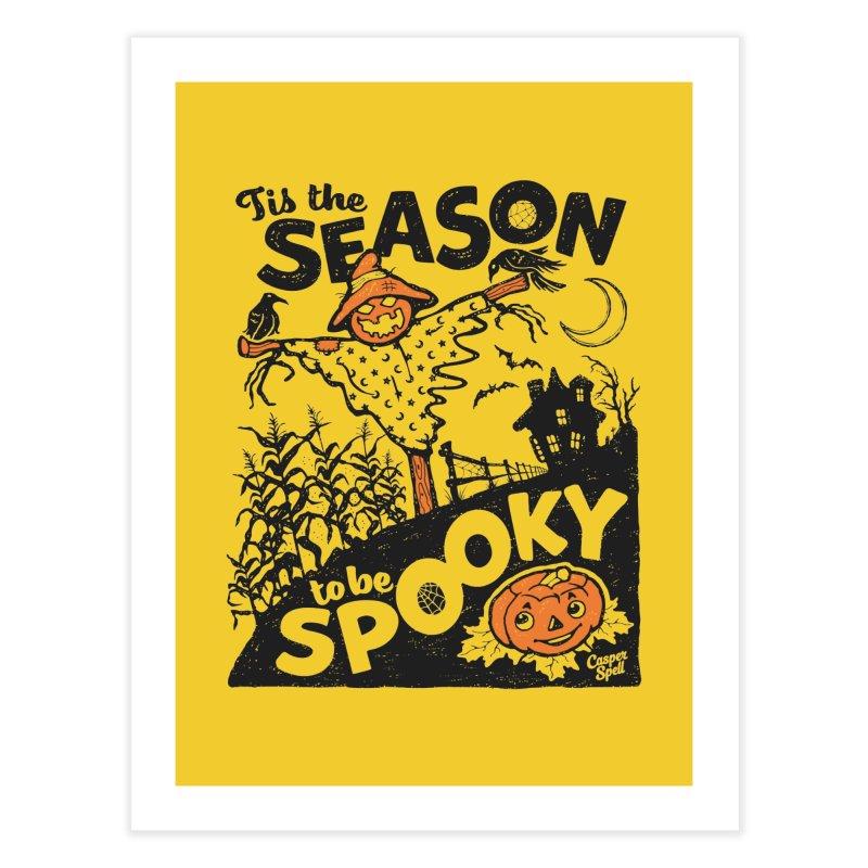 Tis the Season to be Spooky by Casper Spell Home Fine Art Print by Casper Spell's Shop