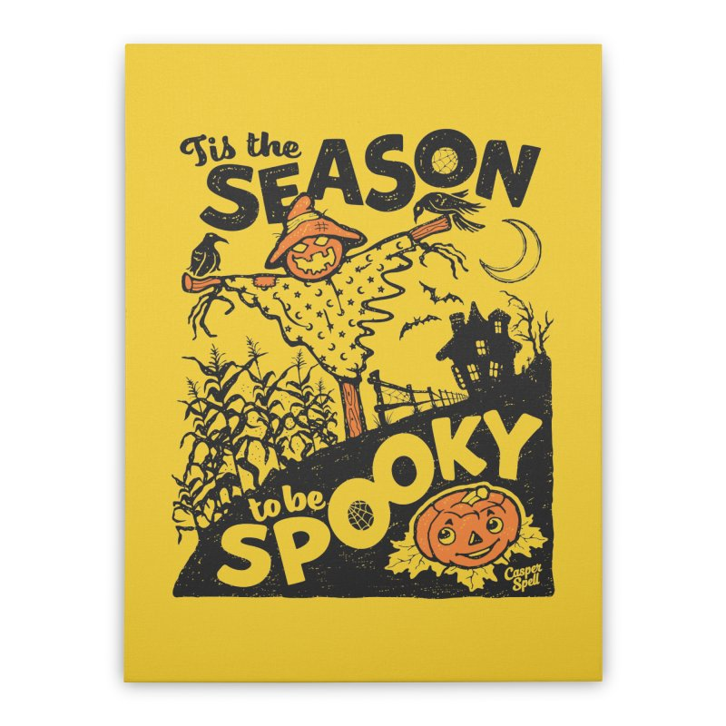 Tis the Season to be Spooky by Casper Spell Home Stretched Canvas by Casper Spell's Shop
