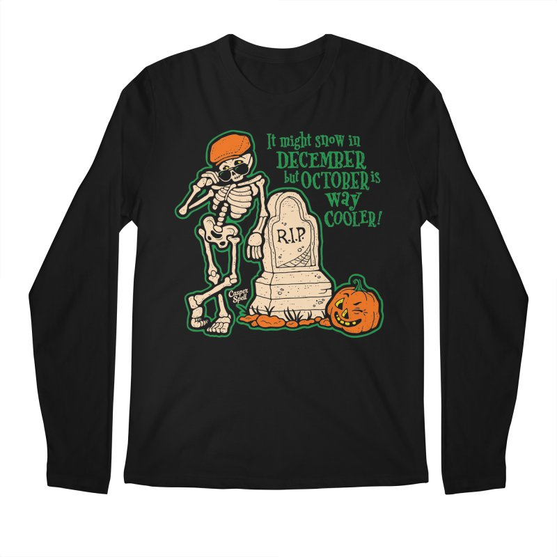 October is Way Cooler Men's Longsleeve T-Shirt by Casper Spell's Shop