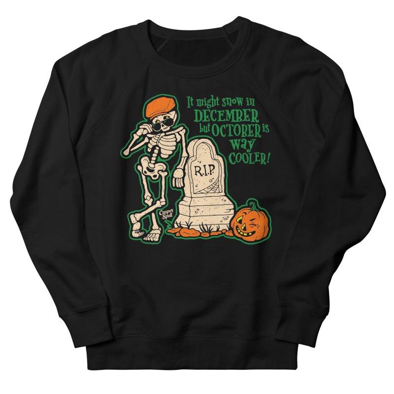 October is Way Cooler Women's Sweatshirt by Casper Spell's Shop