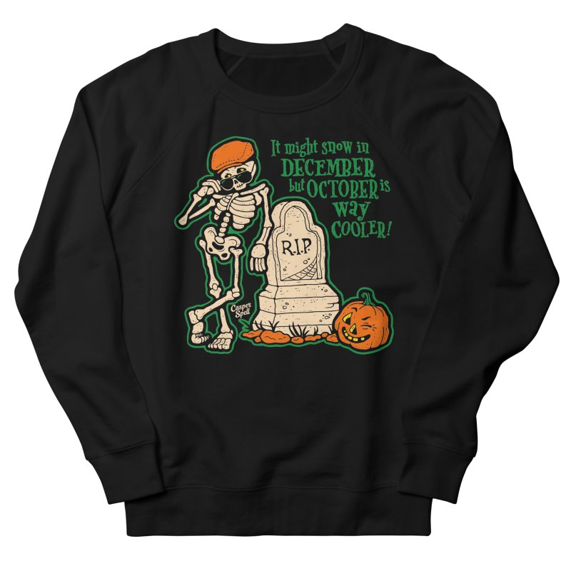 October is Way Cooler Men's Sweatshirt by Casper Spell's Shop
