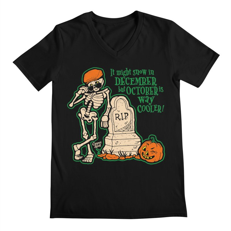 October is Way Cooler Men's V-Neck by Casper Spell's Shop
