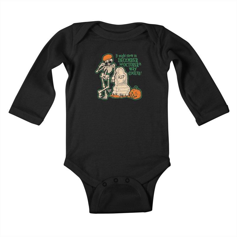 October is Way Cooler Kids Baby Longsleeve Bodysuit by Casper Spell's Shop