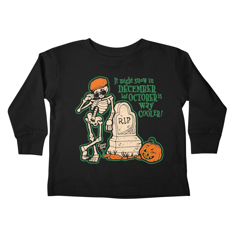 October is Way Cooler Kids Toddler Longsleeve T-Shirt by Casper Spell's Shop