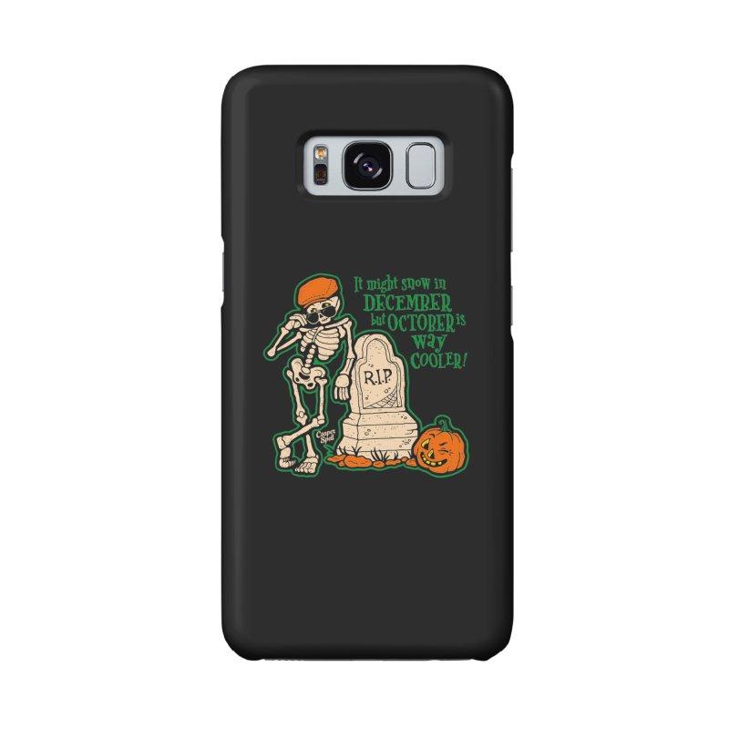 October is Way Cooler Accessories Phone Case by Casper Spell's Shop