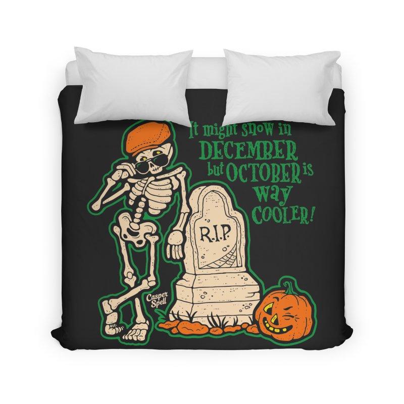 October is Way Cooler Home Duvet by Casper Spell's Shop