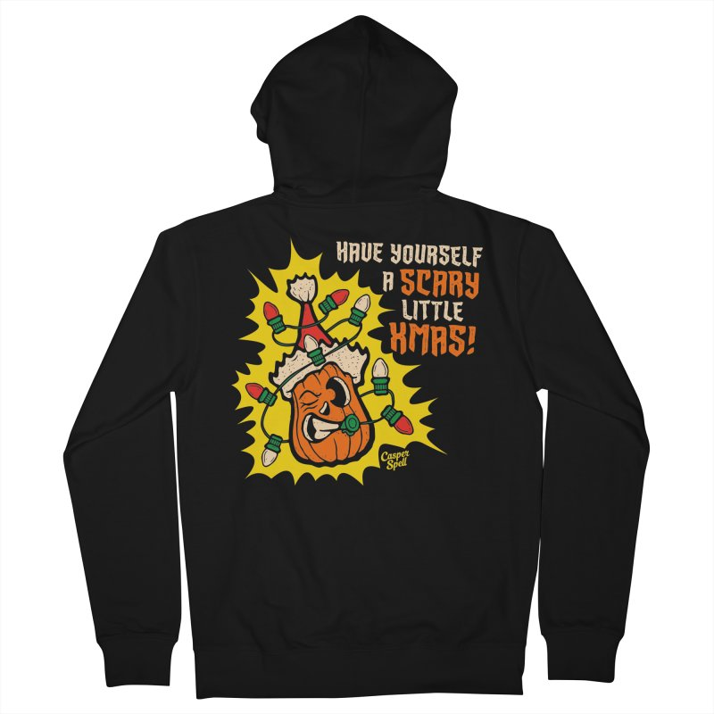 Have Yourself A Scary Little Christmas Men's Zip-Up Hoody by Casper Spell's Shop