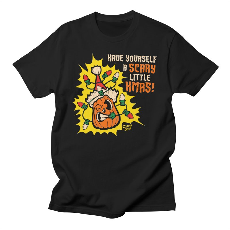 Have Yourself A Scary Little Christmas Men's T-Shirt by Casper Spell's Shop