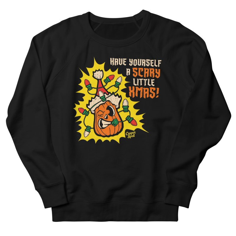 Have Yourself A Scary Little Christmas Men's Sweatshirt by Casper Spell's Shop