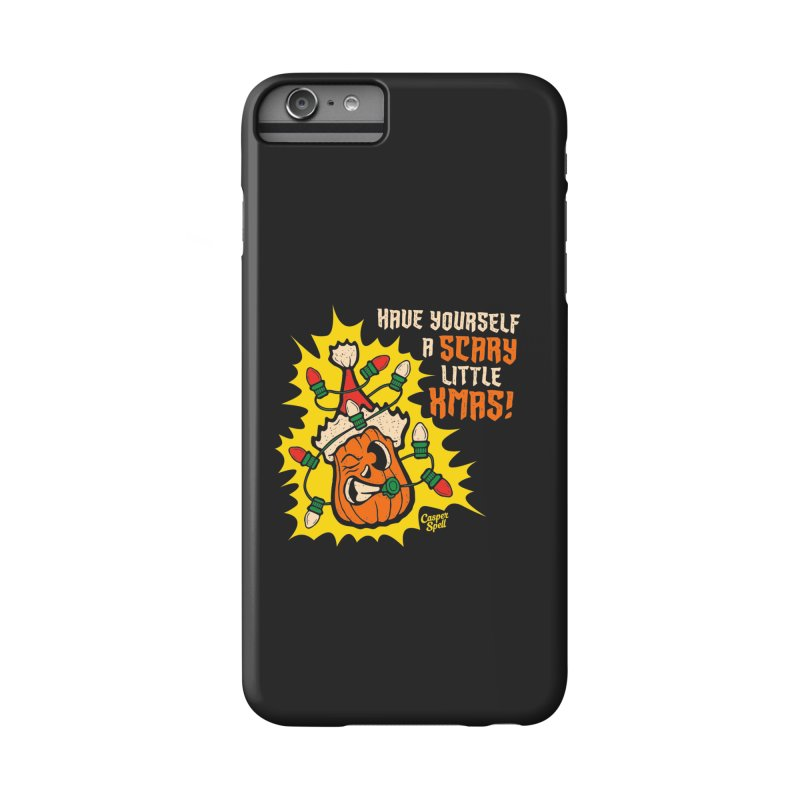 Have Yourself A Scary Little Christmas Accessories Phone Case by Casper Spell's Shop