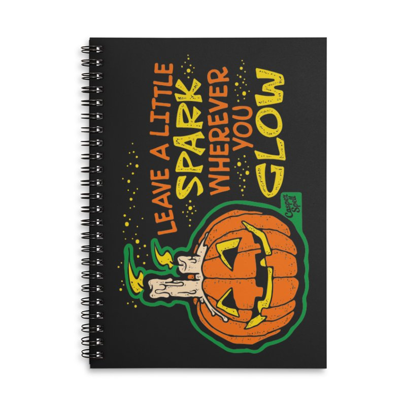 Leave A Little Spark Wherever You Glow in Lined Spiral Notebook by Casper Spell's Shop