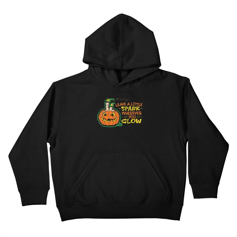 Leave A Little Spark Wherever You Glow Kids Pullover Hoody by Casper Spell's Shop