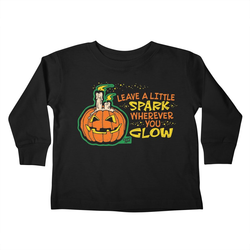 Leave A Little Spark Wherever You Glow Kids Toddler Longsleeve T-Shirt by Casper Spell's Shop