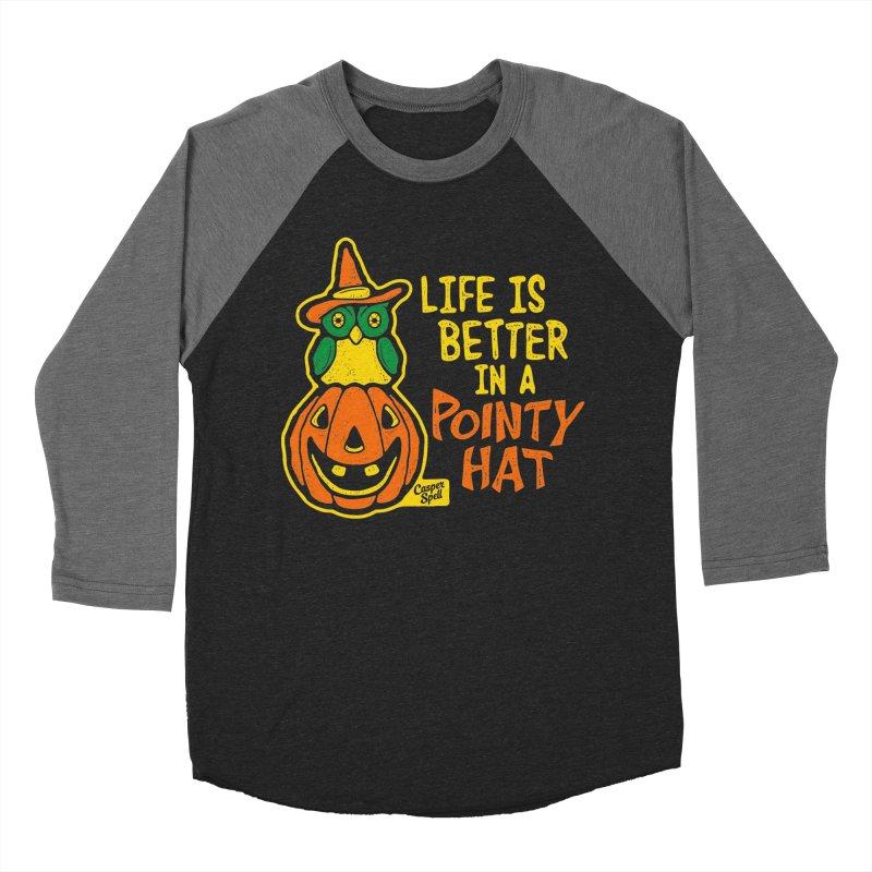 Life Is Better In A Pointy Hat Women's Longsleeve T-Shirt by Casper Spell's Shop
