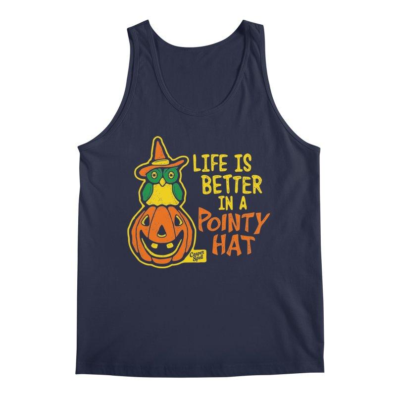Life Is Better In A Pointy Hat Men's Tank by Casper Spell's Shop