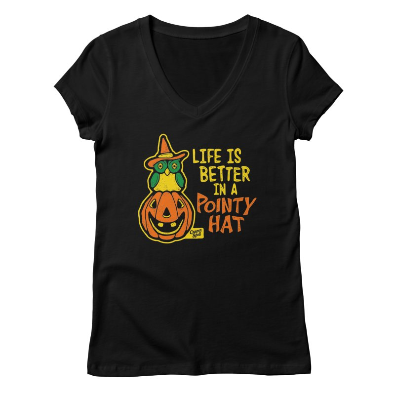 Life Is Better In A Pointy Hat in Women's V-Neck Black by Casper Spell's Shop