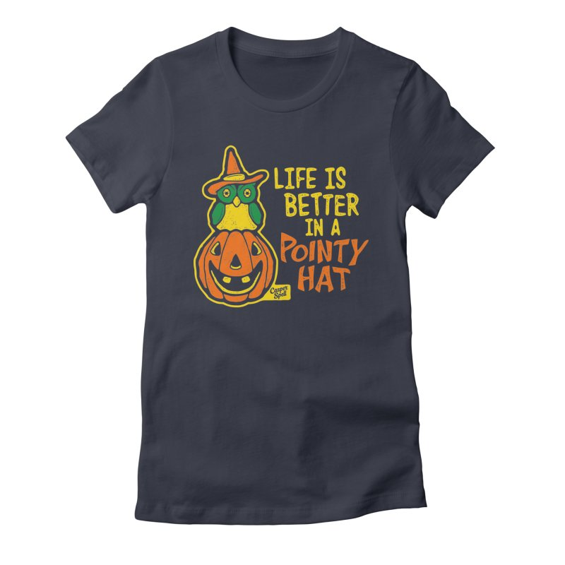 Life Is Better In A Pointy Hat Women's T-Shirt by Casper Spell's Shop