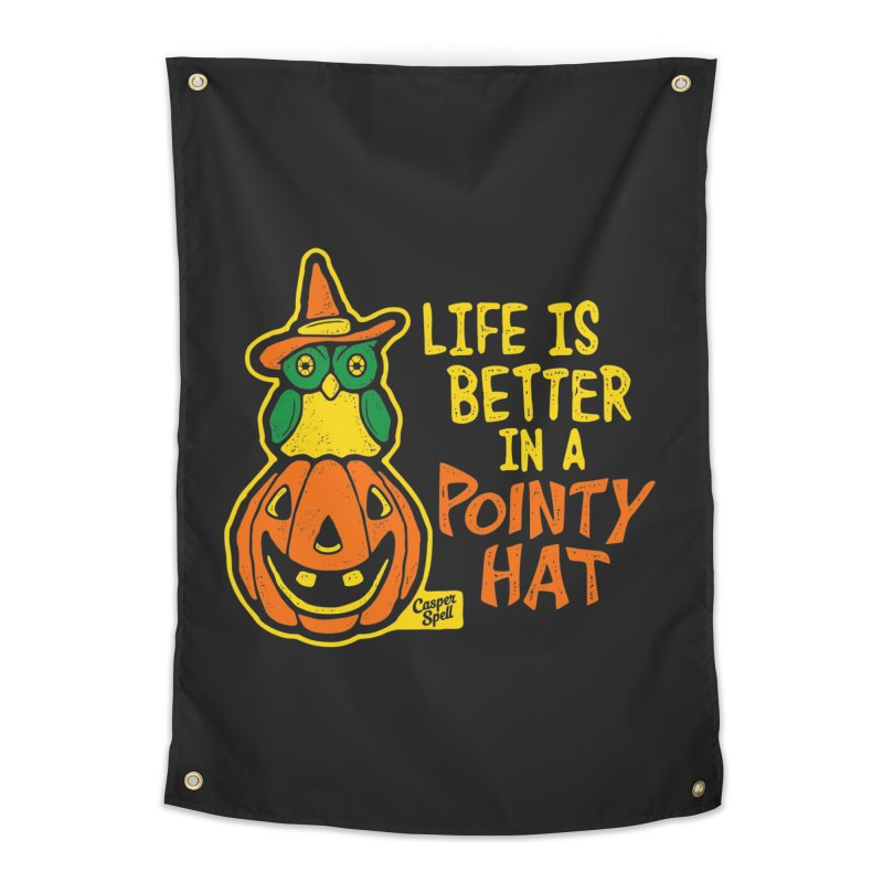 Life Is Better In A Pointy Hat Home Tapestry by Casper Spell's Shop