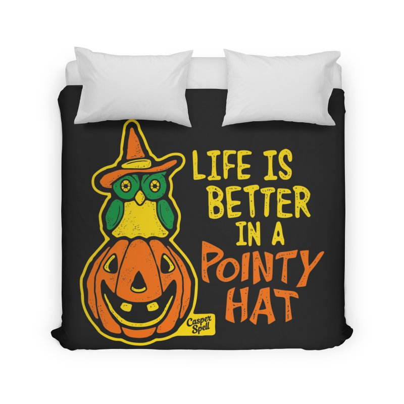Life Is Better In A Pointy Hat Home Duvet by Casper Spell's Shop