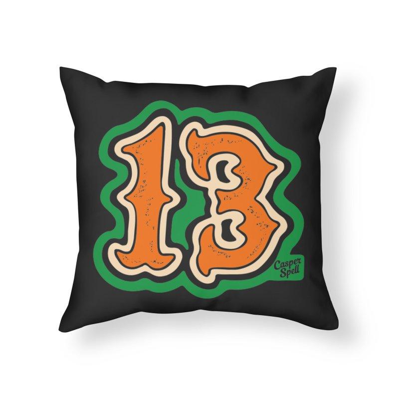 13 by Casper Spell Home Throw Pillow by Casper Spell's Shop