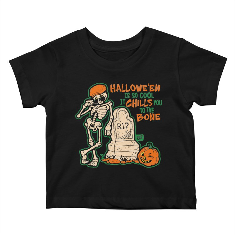 Chills You to the Bone Kids Baby T-Shirt by Casper Spell's Shop