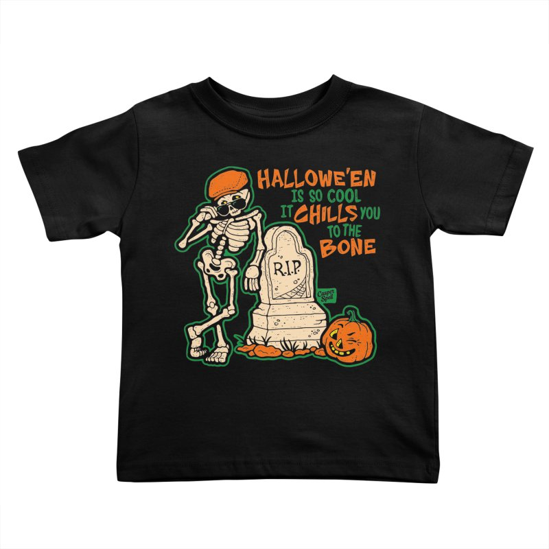 Chills You to the Bone Kids Toddler T-Shirt by Casper Spell's Shop