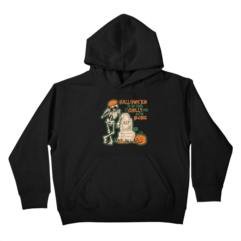 Chills You to the Bone Kids Pullover Hoody by Casper Spell's Shop