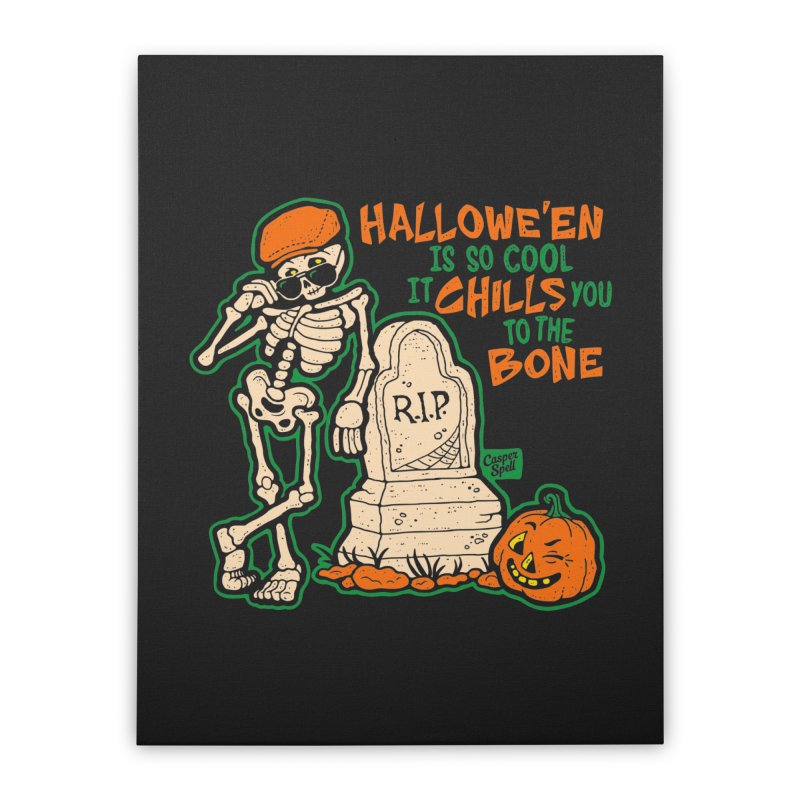 Chills You to the Bone Home Stretched Canvas by Casper Spell's Shop