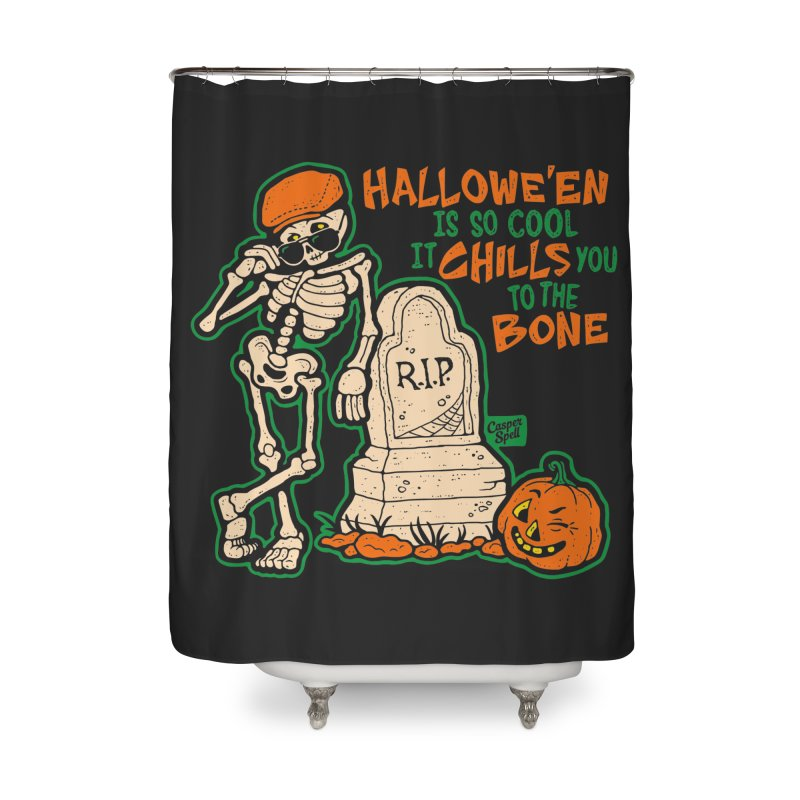 Chills You to the Bone Home Shower Curtain by Casper Spell's Shop