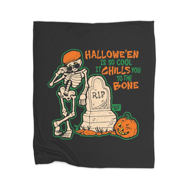Chills You to the Bone Home Blanket by Casper Spell's Shop