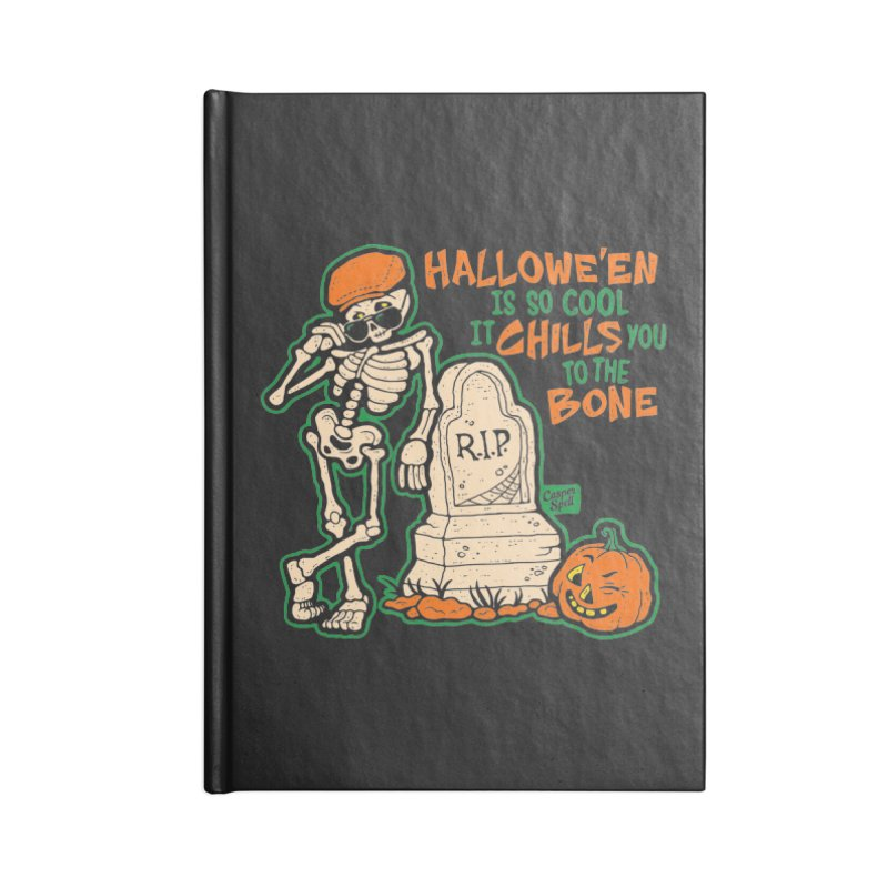 Chills You to the Bone Accessories Lined Journal Notebook by Casper Spell's Shop