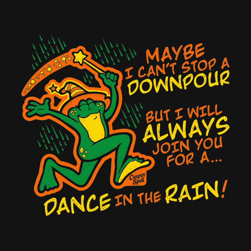 Dance in the Rain Men's T-Shirt by Casper Spell's Shop